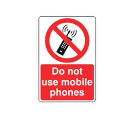 SIGN - DO NOT USE MOBILE PHONES SELF ADHESIVE VINYL 20 X 30CM RED ON WHITE