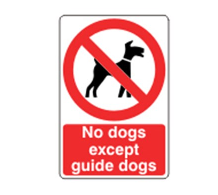 SIGN - NO DOGS EXCEPT GUIDE DOGS SELF ADHESIVE VINYL 15 X 20CM RED ON WHITE